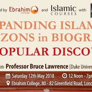Expanding Islamic Horizons in Biography and Popular Discourse with Prof. Bruce Lawrence, Duke University, USA